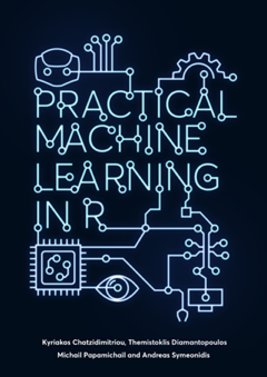 practical machine learning in R book